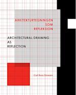 Arkitekturtegningen som refleksion