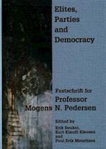 Elites, Parties and Democracy