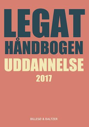 Legathåndbogen uddannelse 2017 af Per Billesø, Berit Jylling