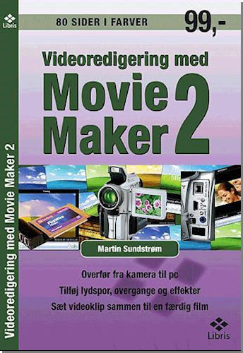 Videoredigering med Movie Maker 2