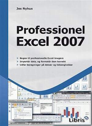 Bog, paperback Professionel Excel 2007 af Jes Nyhus