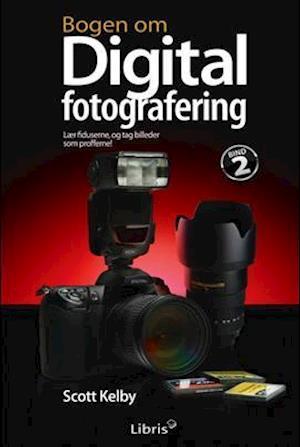 Bogen om digital fotografering af Scott Kelby