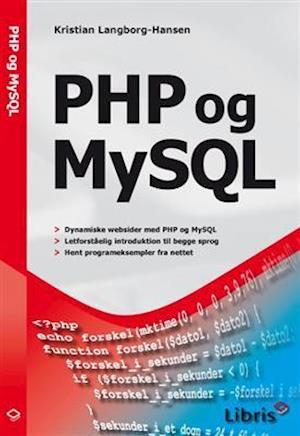 PHP og MySQL af Kristian Langborg Hansen