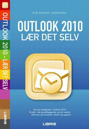 Outlook 2010 af Kim Krarup Andersen