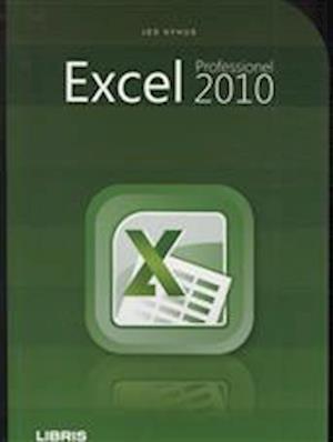 Professionel Excel 2010 af Jes Nyhus