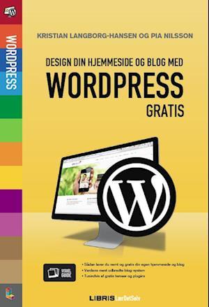 Wordpress - design din blog og hjemmeside af Kristian Langborg Hansen, Pia Nilsson