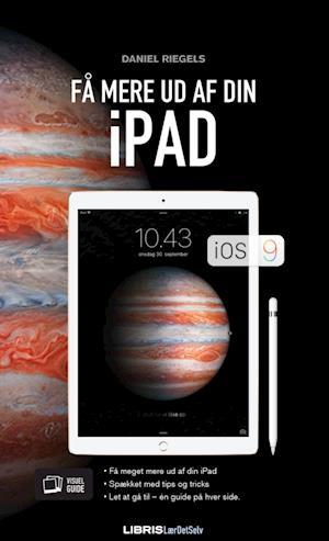 Få mere ud af din iPad af Daniel Riegels