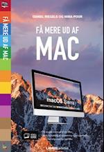 Få mere ud af din Mac - OS Sierra af Daniel Riegels, Nima Pour