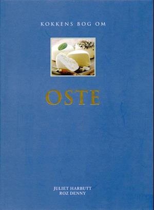 Kokkens bog om OSTE af Juliet Harbutt
