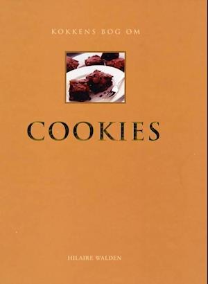 Kokkens bog om COOKIES af Hilaire Walden