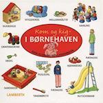Kom og kig i børnehaven af Amelie Benn