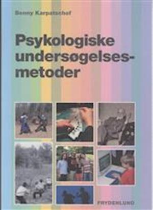 Psykologiske undersøgelsesmetoder af Benny Karpatschof