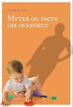 Myter og facts om overvægt