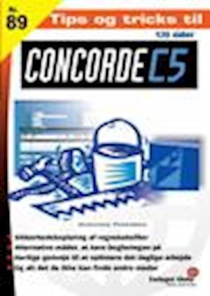Tips og tricks til Concorde C5 af Marianne Pedersen