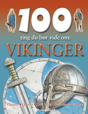 100 ting du bør vide om vikinger af Fiona MacDonald