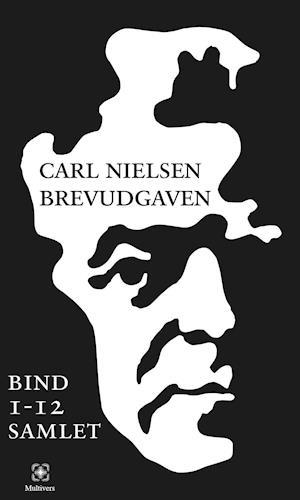 Carl Nielsen Brevudgaven af Carl Nielsen, Anne-Marie Carl Nielsen