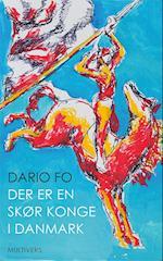 Der er en skør konge i Danmark af Dario Fo