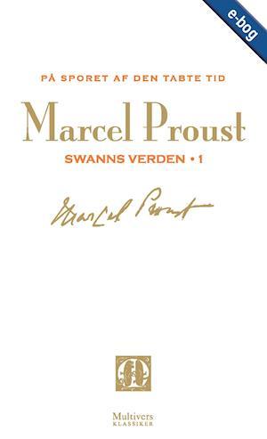 På sporet af den tabte tid, bd. 1 af Marcel Proust