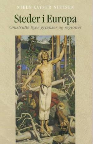 Steder i Europa af Niels Kayser Nielsen