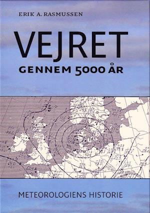 Vejret gennem 5000 år af Erik A Rasmussen