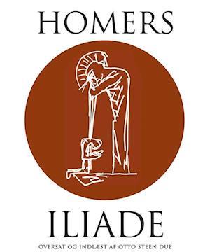 Homers Iliade af Homer Homer