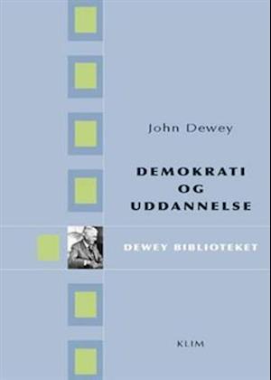Demokrati og uddannelse af John Dewey