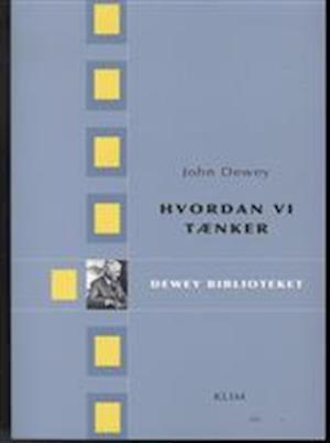Hvordan vi tænker af John Dewey