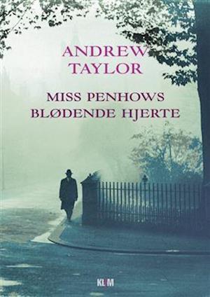 Bog, hæftet Miss Penhows blødende hjerte af Andrew Taylor