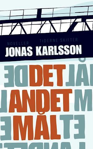 Det andet mål af Jonas Karlsson