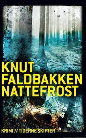 Nattefrost af Knut Faldbakken
