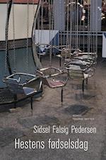 Hestens fødselsdag af Sidsel Falsig Pedersen