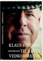 Til rette vedkommende af Klaus Rifbjerg