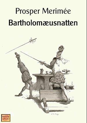 Bartholomæusnatten af Prosper Mérimée