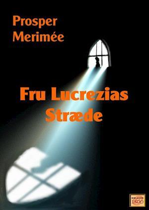 Fru Lucrezias stræde af Prosper Mérimée