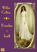 Kvinden i hvidt af Wilkie Collins