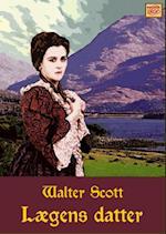 Lægens datter af Walter Scott