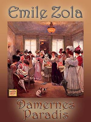 Damernes Paradis af Emile Zola