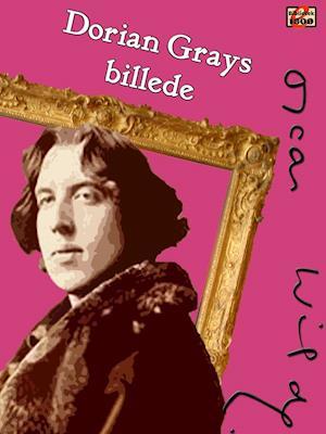 Dorian Grays billede af Oscar Wilde