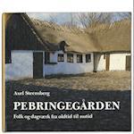 Pebringegården af Axel Steensberg