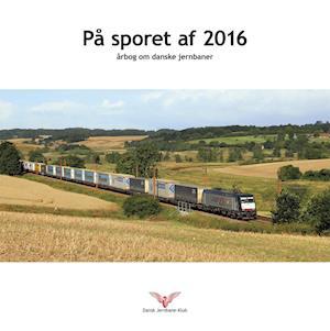 Bog, hardback På sporet af 2016 af Niklas Havresøe