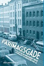 Farimagsgade (SFAH's skriftserie, nr. 53)