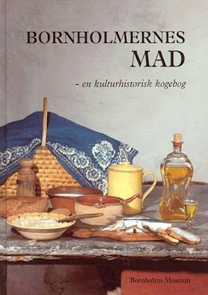 Bornholmernes mad af Ann Vibeke Knudsen