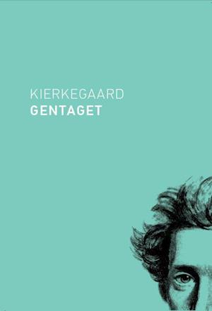 Kierkegaard gentaget af Ole Morsing, Rasmus Ugilt, Brian Benjamin Hansen
