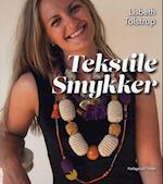 Tekstile Smykker af Lisbeth Tolstrup