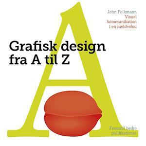 Bog, paperback Grafisk Design fra A til Z af John Folkmann