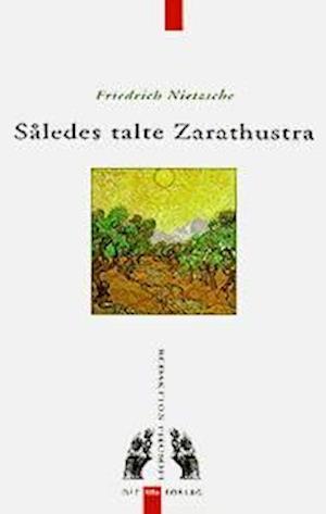 Således talte Zarathustra af Friedrich Nietzsche
