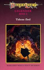 DragonLance Legender #3: Tidens flod (Dragonlance legender, nr. 3)