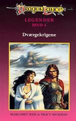 DragonLance Legender #4: Dværgekrigene af Margaret Weis, Tracy Hickman