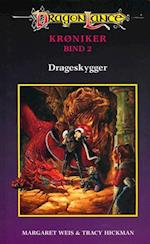DragonLance Krøniker #2: Drageskygger (Dragonlance krøniker, nr. 2)