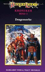 DragonLance Krøniker #3: Dragemørke (Dragonlance krøniker, nr. 3)
